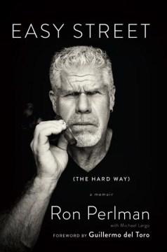 Easy street : the hard way : a memoir cover image