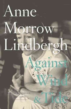 Against wind and tide : letters and journals, 1947-1986 cover image