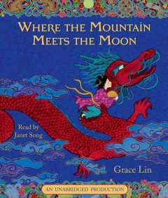 Where the mountain meets the moon cover image