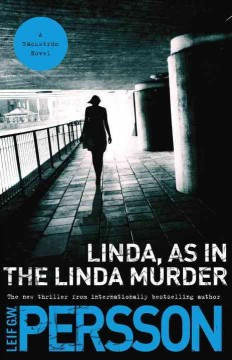 Linda, as in the Linda murder : an Evert Bäckström novel cover image