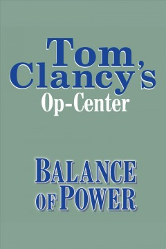 Balance of Power Op-Center, Book 5 cover image