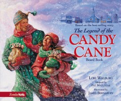 The legend of the candy cane : the inspirational story of our favorite Christmas candy cover image