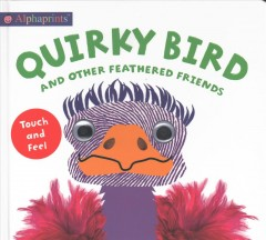 Quirky bird : and other feathered friends cover image