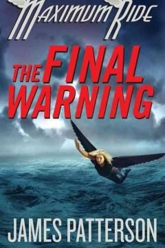 The final warning : a Maximum Ride novel cover image