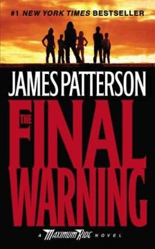 The final warning a Maximum Ride novel cover image