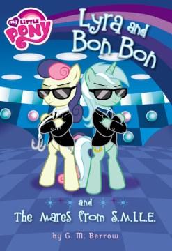 Lyra and Bon Bon and the Mares from S.M.I.L.E cover image
