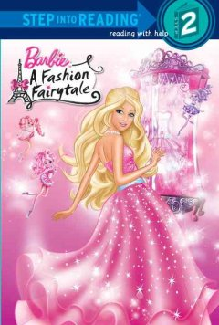 Barbie. A fashion fairytale cover image