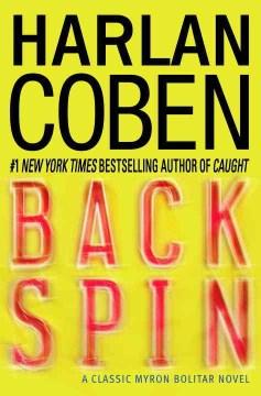 Back spin : a classic Myron Bolitar novel cover image
