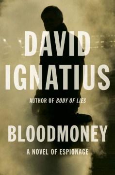 Bloodmoney : a novel of espionage cover image
