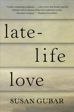 Late-life love : a memoir cover image