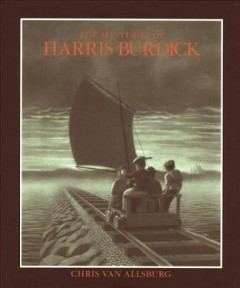 The mysteries of Harris Burdick cover image