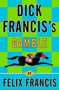 Dick Francis's Gamble cover image