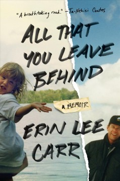 All that you leave behind : a memoir cover image