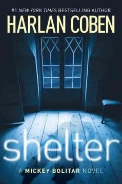Shelter : a Mickey Bolitar novel cover image