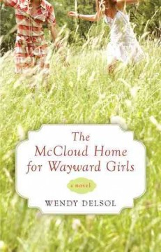 The McCloud Home for Wayward Girls cover image