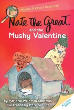 Nate the Great and the mushy valentine cover image