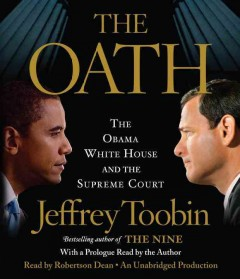 The oath the Obama White House vs. the Supreme Court cover image