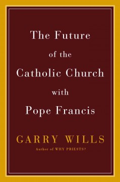 The future of the Catholic Church with Pope Francis cover image