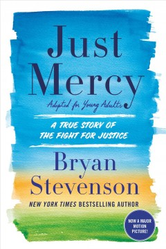 Just mercy : adapted for young adults : a true story of the fight for justice cover image