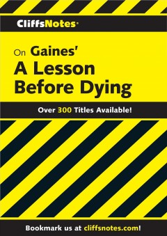 CliffsNotes on Gaines' a Lesson Before Dying cover image