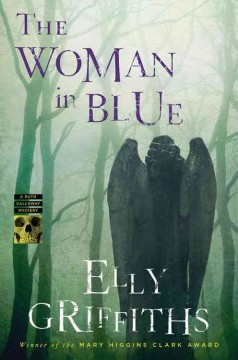 The woman in blue : a Ruth Galloway mystery cover image