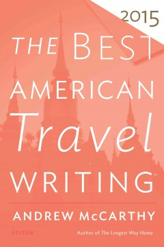 The best American travel writing. 2015 cover image