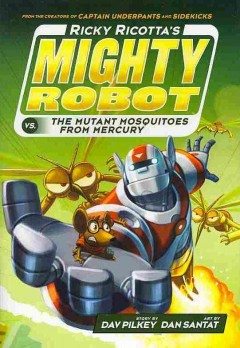 Ricky Ricotta's mighty robot vs. the mutant mosquitoes from Mercury cover image