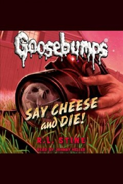 Say cheese and die! cover image