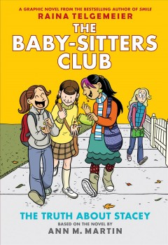 Baby-Sitters club.  2,  The truth about Stacey  a graphic novel cover image