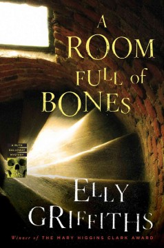A room full of bones : a Ruth Galloway mystery cover image