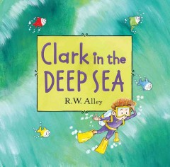 Clark in the deep sea cover image
