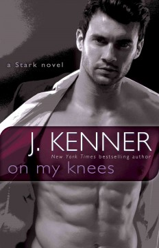 On my knees a Stark novel cover image