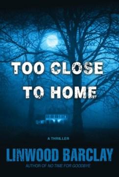 Too close to home cover image