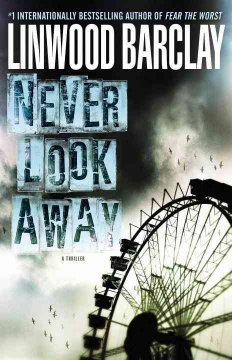 Never look away : a thriller cover image