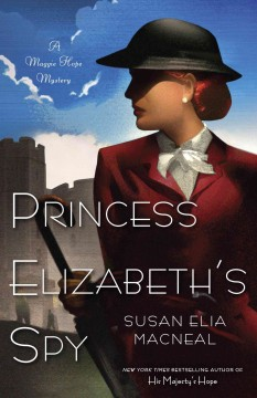 Princess Elizabeth's spy a Maggie Hope mystery cover image