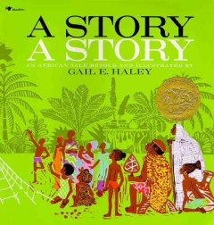 A story, a story : an African tale cover image