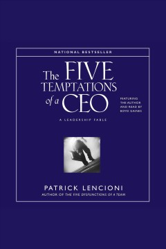 The five temptations of a CEO [a leadership fable] cover image