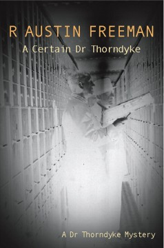 A certain Dr. Thorndyke cover image