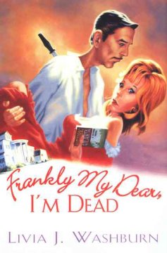 Frankly my dear, I'm dead cover image