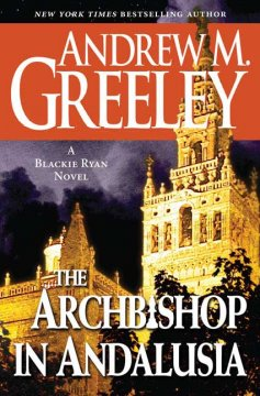 The archbishop in Andalusia : a Blackie Ryan novel cover image