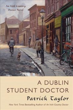 A Dublin student doctor : an Irish country doctor novel cover image