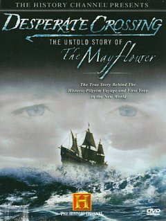 Desperate crossing the untold story of the Mayflower cover image