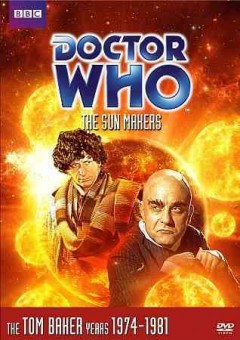 Doctor Who. Story 95, The sun makers cover image