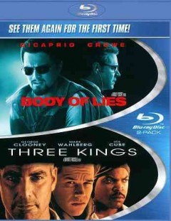 Body of lies ; and, Three kings cover image