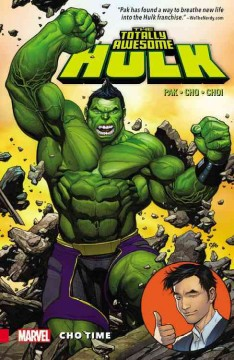 The totally awesome Hulk. Vol. 1, Cho time cover image