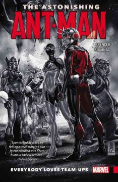 The astonishing Ant-Man. Everybody loves team-ups cover image
