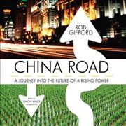 China road a journey into the future of a rising power cover image