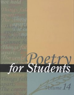 Poetry for students. Volume 14 presenting analysis, context and criticism on commonly studied poetry cover image