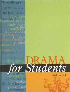Drama for students. Volume 20 presenting analysis, context and criticism on commonly studied dramas cover image