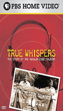 True whispers the story of the Navajo code talkers cover image